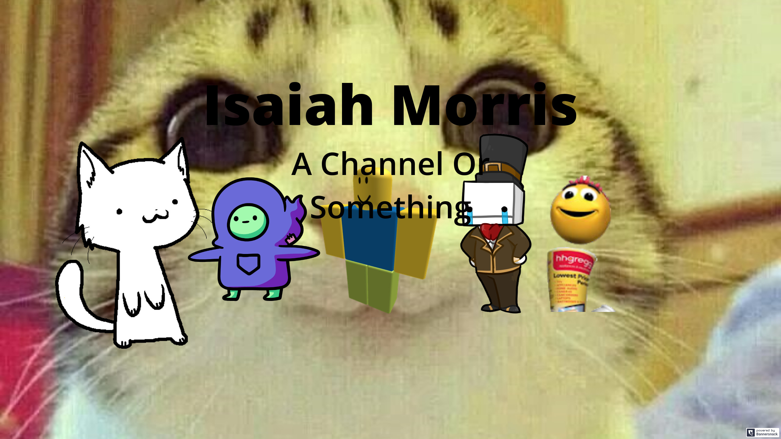 Isaiah Morris (Deleted Youtube Channel)