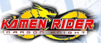 Kamen Rider Dragon Knight The Movie (Cancelled 2010 American KR Movie)
