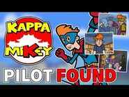 Kappa Mikey MTV Pilot Found! (Conclusion & Thanks)