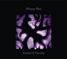 """Mazzy Star Album """"Seasons of Your Day"""" (Missing 1997-2013 Recording Sessions)"""