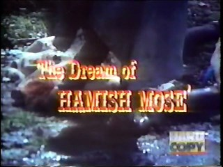 The Dream of Hamish Mose (Unreleased 1969 Cameron Mitchell Film)