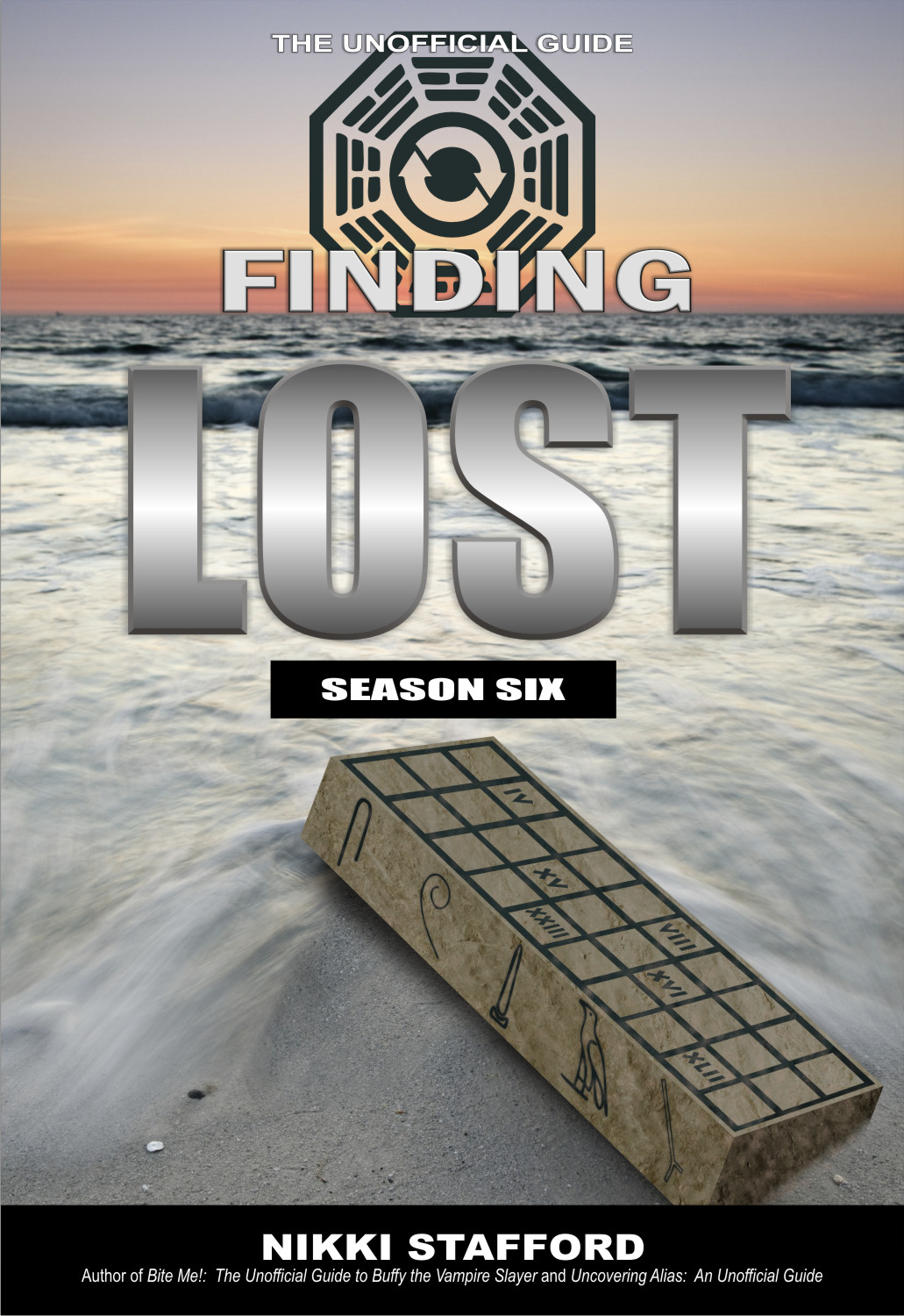 Finding Lost - Season Six: The Unofficial Guide