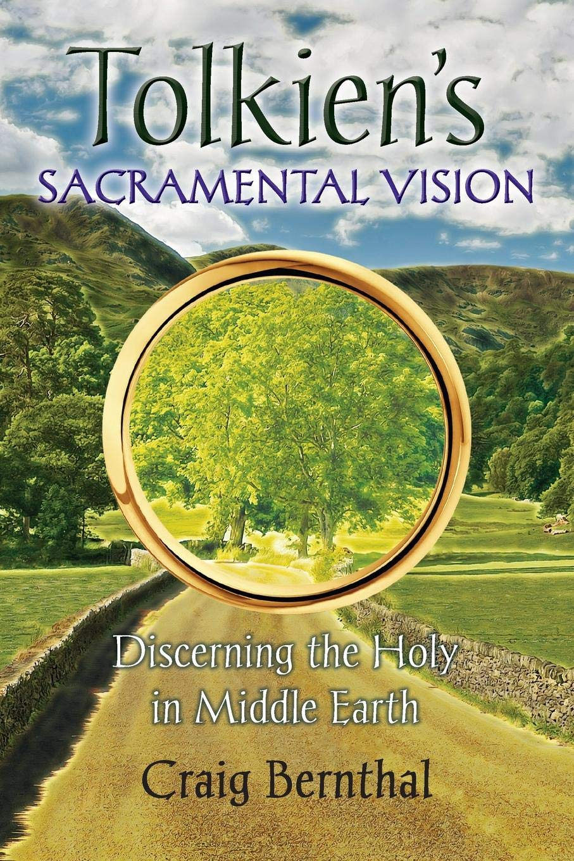 Tolkien's Sacramental Vision
