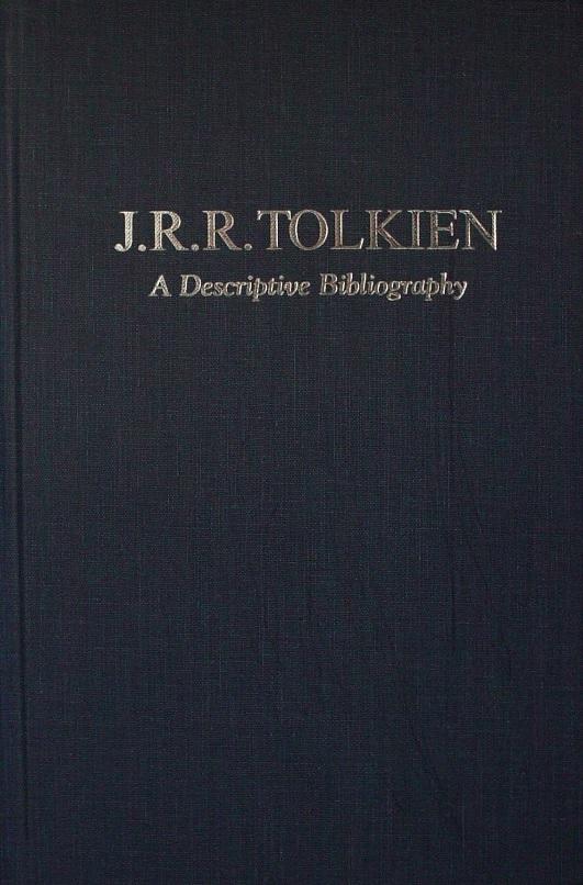 J.R.R. Tolkien: A Descriptive Bibliography