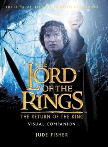 The Return of the King Visual Companion