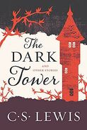 Lewis, C.S.-The Dark Tower and Other Stories 1