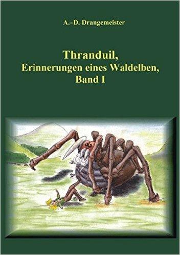 Thranduil, Erinnerungen eines Waldelben