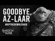 Shadow of War- A Tribute to Az-Laar the Demolisher