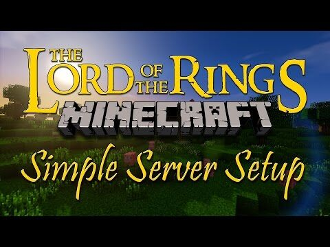 Minecraft_LOTR_Tutorial_-_Setting_Up_A_Simple_Server