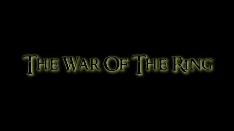 The War of the Ring Official Trailer