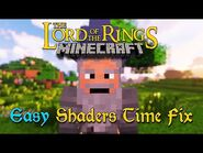 Minecraft LOTR Tutorial - The Easy Shaders Time Fix