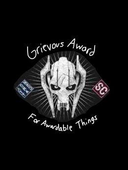 GrievousAwardForAwardableThings.jpg