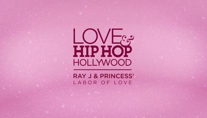 Ray J & Princess' Labor of Love