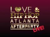 Love & Hip Hop Atlanta: After Party Live!