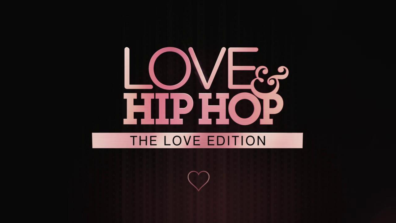 Love & Hip Hop: The Love Edition
