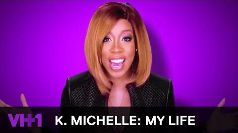 K. Michelle My Life New Series VH1