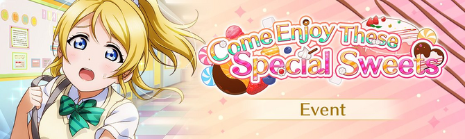 Come Enjoy These Special Sweets (Event - EN).png