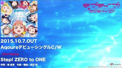 """Aqours_-_""""Step!_ZERO_to_ONE""""_&_""""Aqours☆HEROES""""_PV"""