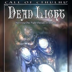 Dead Light (Call of Cthulhu)