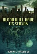 Blood Will Have Its Season Kindle