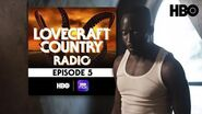 Lovecraft Country Radio Strange Case Episode 5 HBO