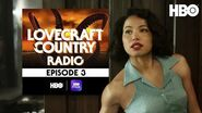 Lovecraft Country Radio Holy Ghost Episode 3 HBO