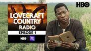 Lovecraft Country Radio Sundown Episode 1 HBO