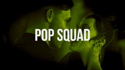 Pop Squad