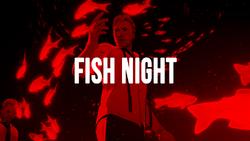 Fish Night