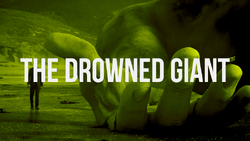 The Drowned Giant