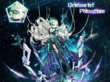 Dream of Phantom