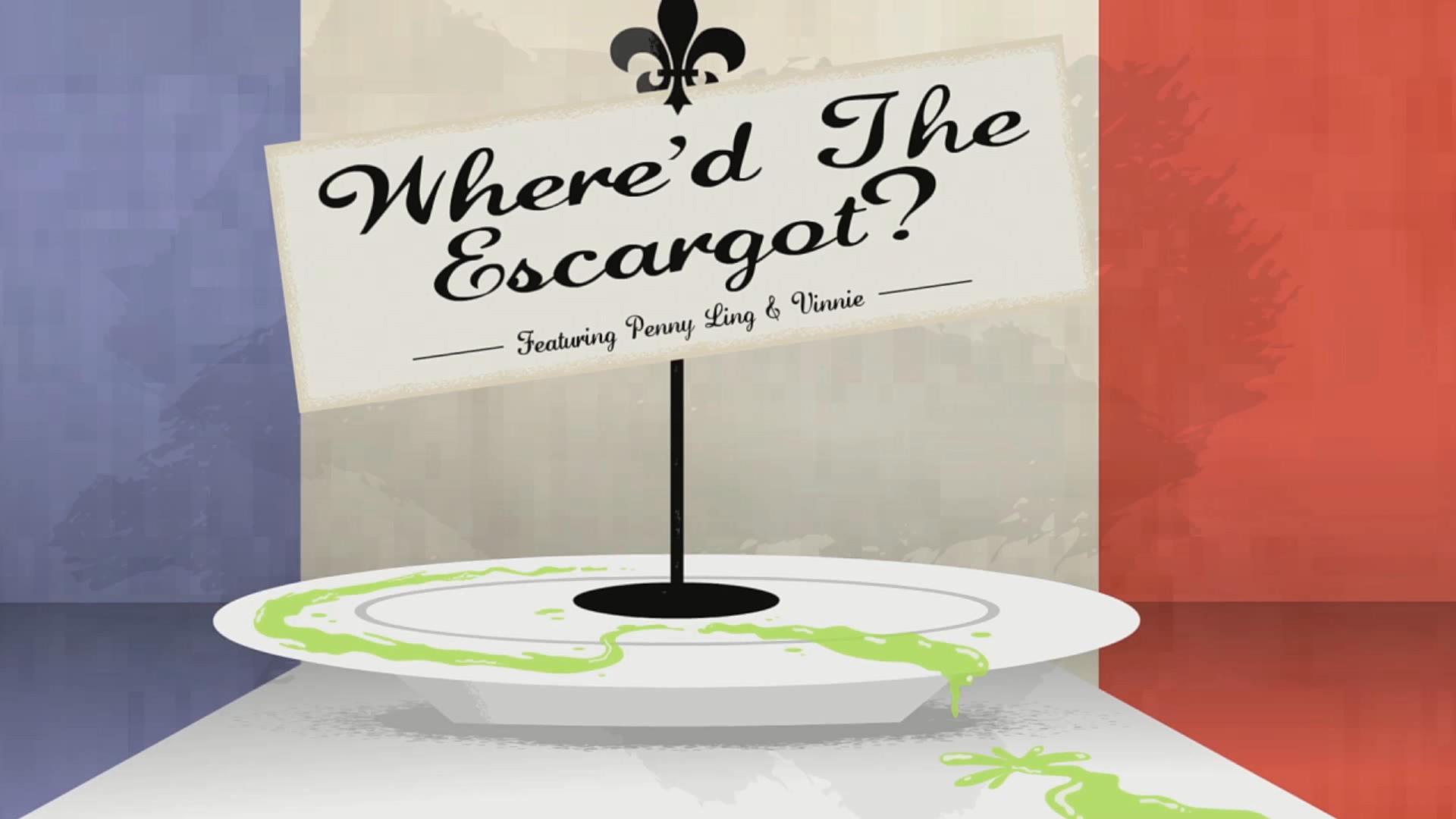 Where'd the Escargot?