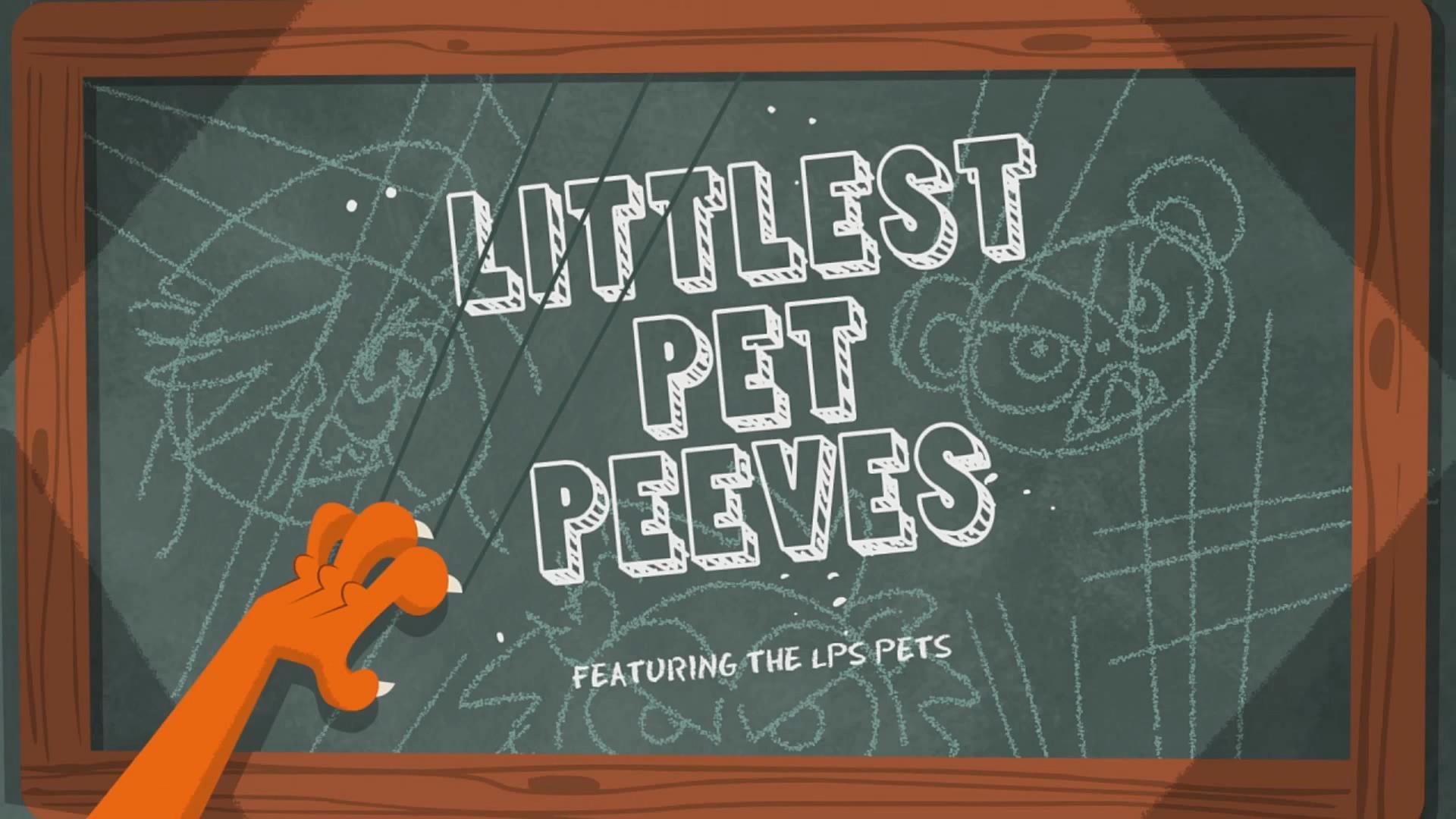 Littlest Pet Peeves