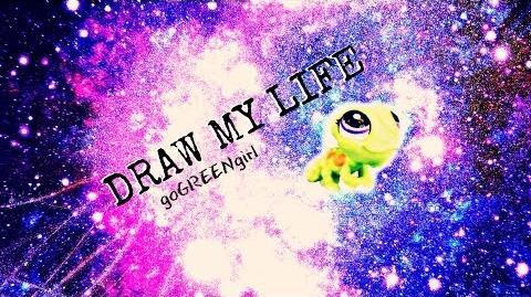 DRAW MY LIFE- ☆goGREENgirl☆