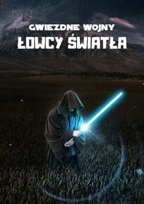 Gwiezdne wojny: Łowcy Światła