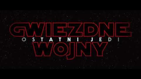 Gwiezdne wojny Ostatni Jedi - oficjalny zwiastun Blu-ray 3D, Blu-ray i DVD (polski dubbing)
