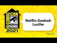 Netflix Geeked- Lucifer - Comic-Con@Home 2021