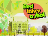 Fred takes a shot
