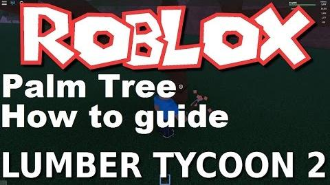 Guide Roblox 2 Apk App Free Download For Android Lumber Tycoon 2 Wiki Fandom