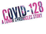 COVID-128: A Lunar Chronicles Story