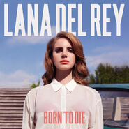 Lana Del Rey - Born to Die (Deluxe Version)