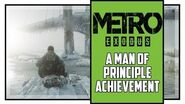 Metro Exodus Sam's Story A Man of Principle Trophy Guide