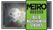 Metro Exodus Sam's Story All Night Hunter's Stashes Locations Great Owl Trophy-0