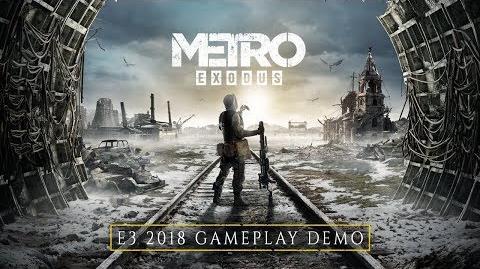Metro Exodus - E3 2018 4K Gameplay Demo (EU)