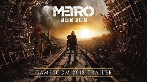 Metro Exodus - gamescom 2018 Trailer RU