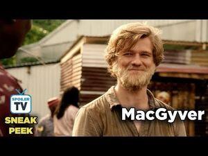 """MacGyver 3x01 Sneak Peek 4 """"Improvise"""""""