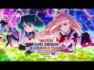 MACROSS SUPER DIMENSION 3D LIVE WORLD TOUR 2021 AIR MACROSS F (ENG, ES Sub