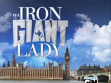 The Iron Giant Lady