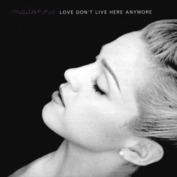 Love Don't Live Here Anymore Madonna.png