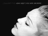 Love Don't Live Here Anymore (song)